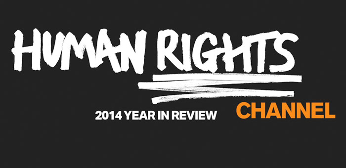 Human Rights Channel 2014 Year in Review
